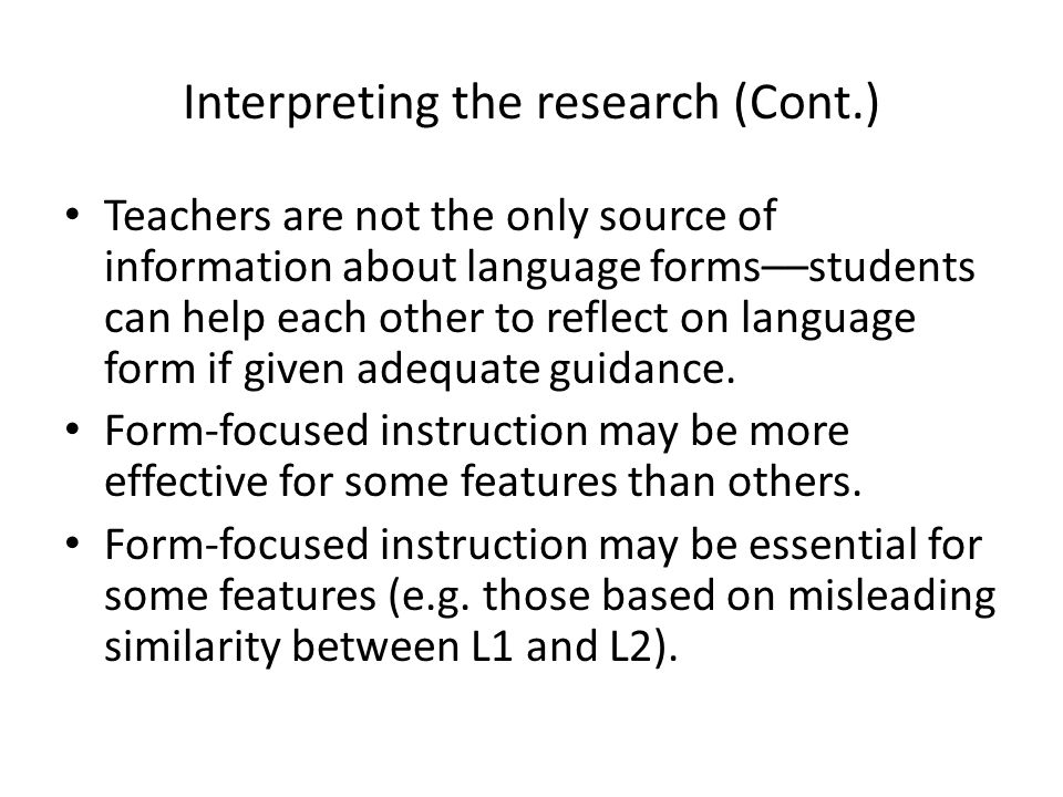 Interpreting the research (Cont.)
