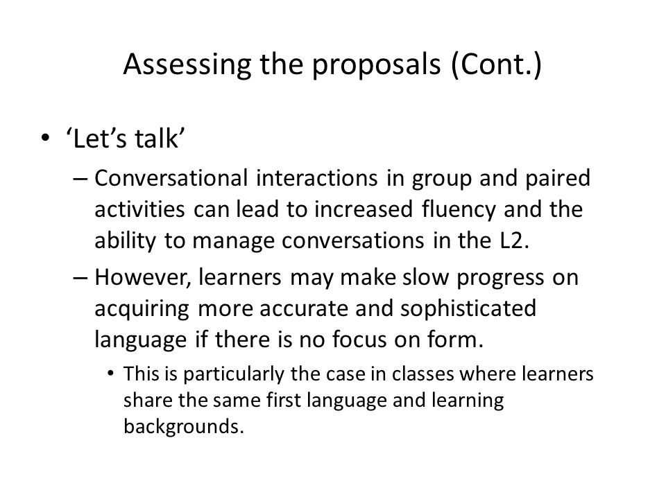 Assessing the proposals (Cont.)