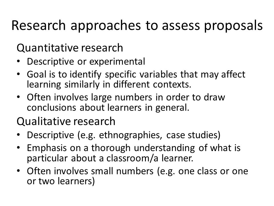 Research approaches to assess proposals