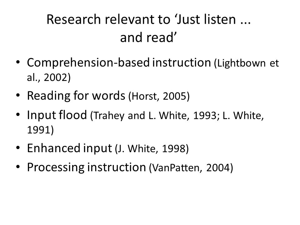 Research relevant to 'Just listen ... and read'