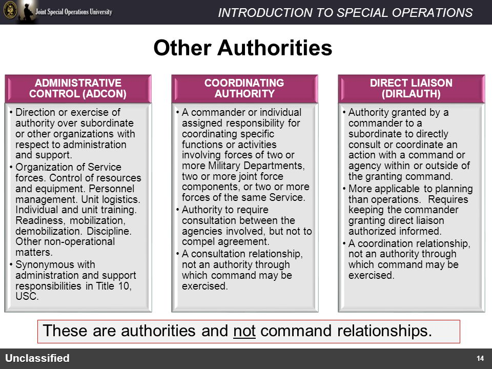 Other Authorities These are authorities and not command relationships.