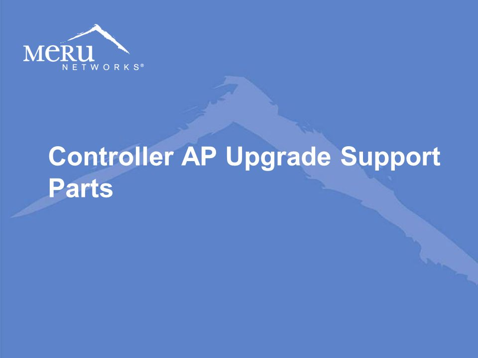 Controller AP Upgrade Support Parts
