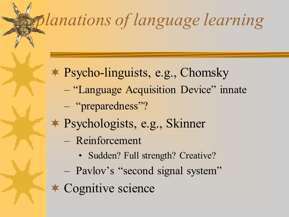 Explanations of language learning