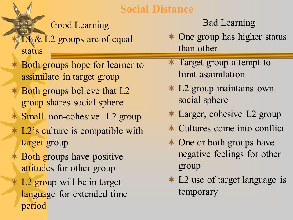 Social Distance Bad Learning Good Learning