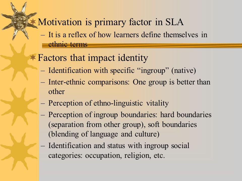 Motivation is primary factor in SLA