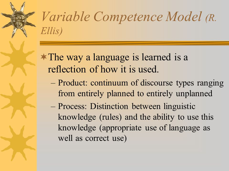 Variable Competence Model (R. Ellis)