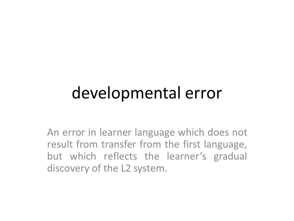 developmental error