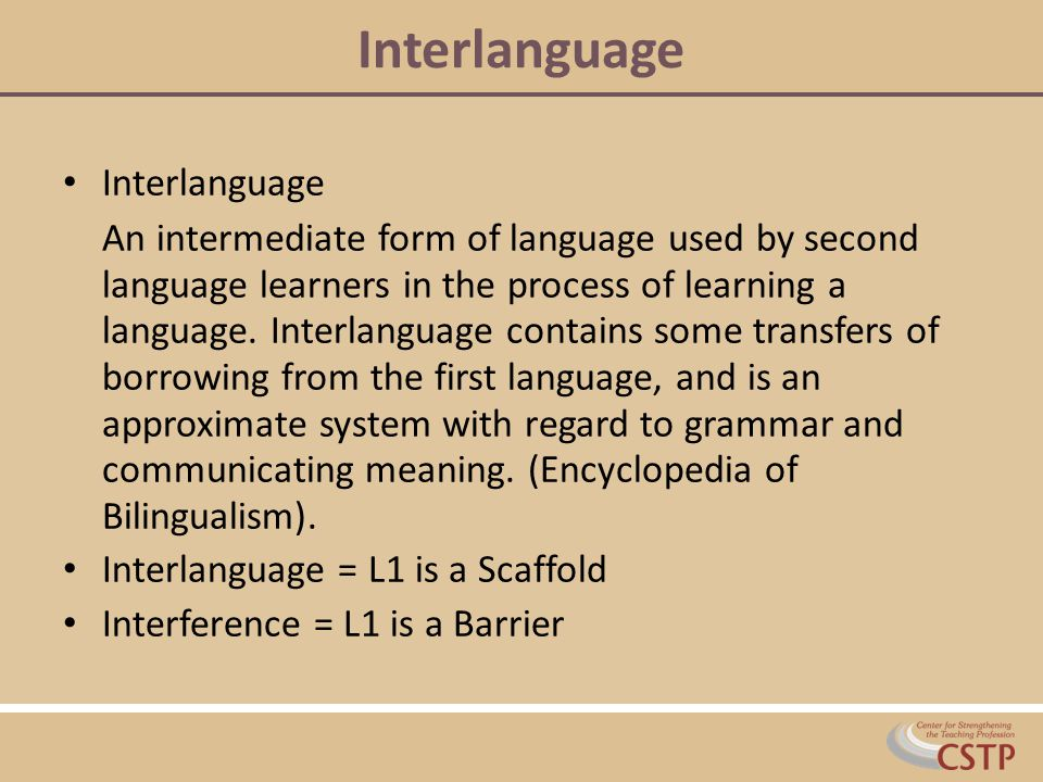 Interlanguage Interlanguage