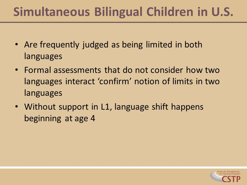 Simultaneous Bilingual Children in U.S.