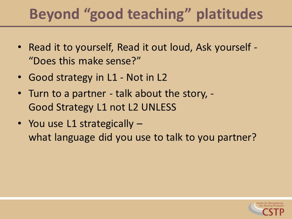 Beyond good teaching platitudes