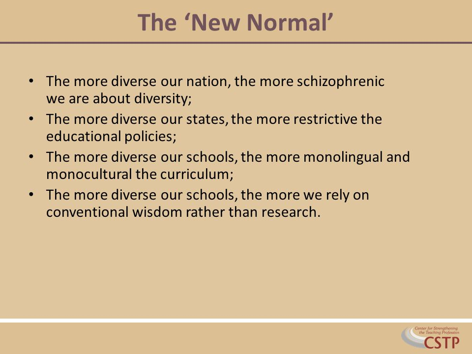 The 'New Normal' The more diverse our nation, the more schizophrenic we are about diversity;