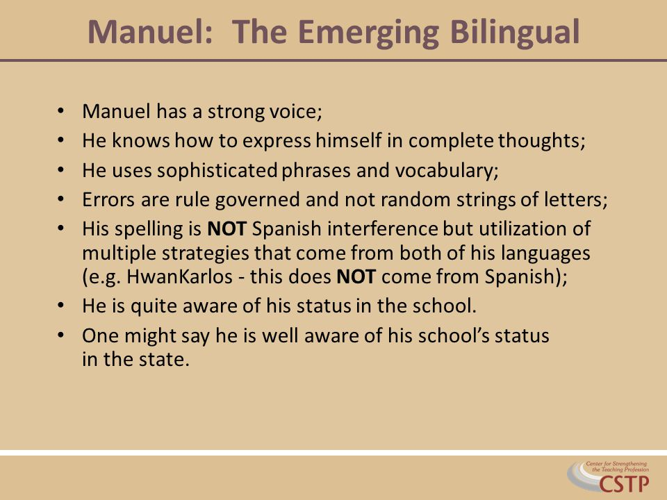 Manuel: The Emerging Bilingual
