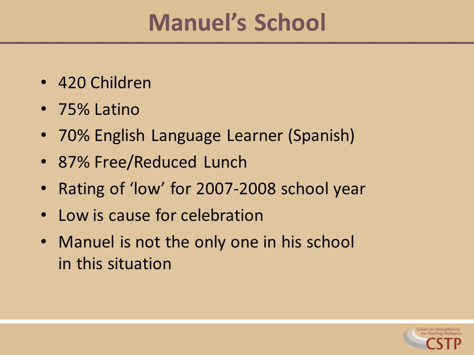 Manuel's School 420 Children 75% Latino