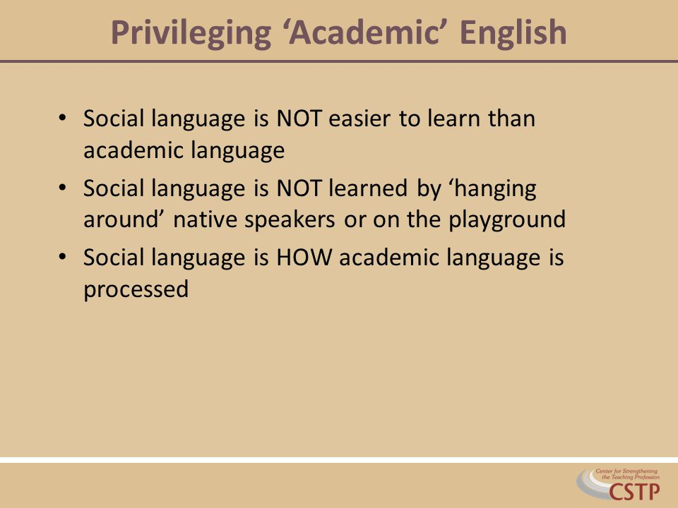 Privileging 'Academic' English