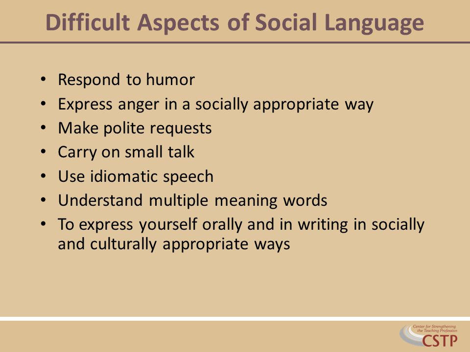 Difficult Aspects of Social Language