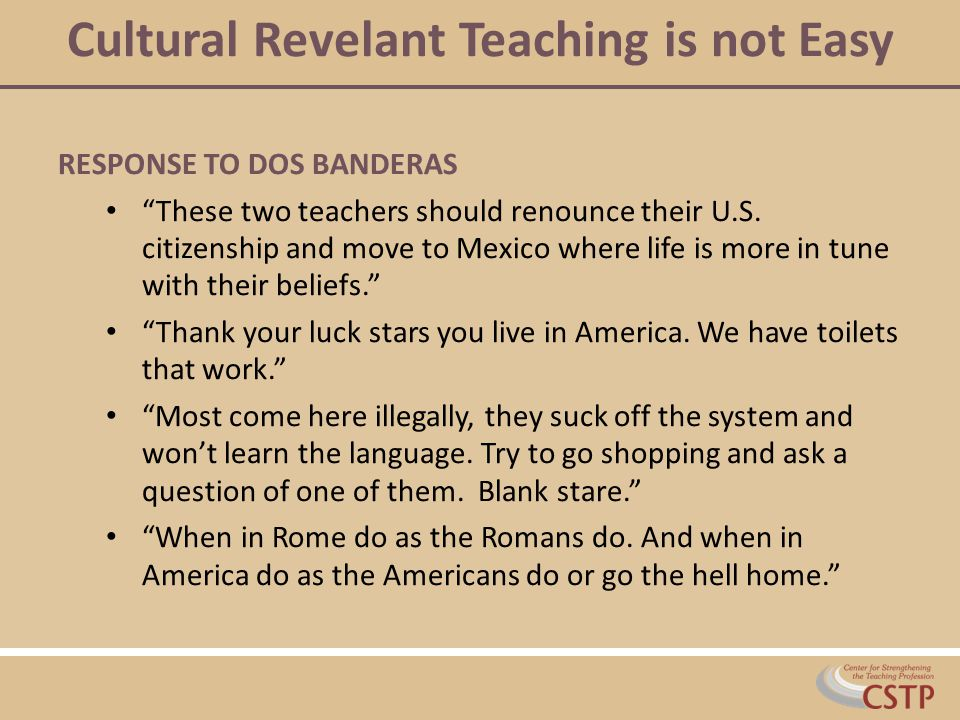 Cultural Revelant Teaching is not Easy