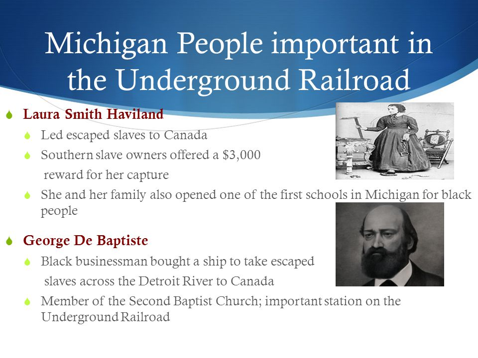 Michigan People important in the Underground Railroad