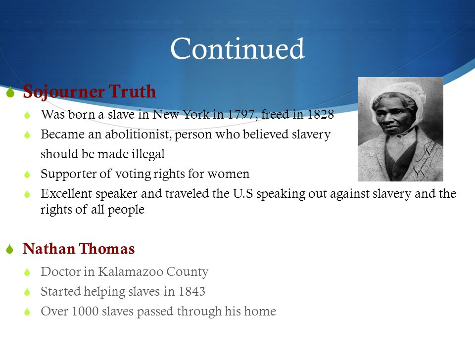 Continued Sojourner Truth Nathan Thomas