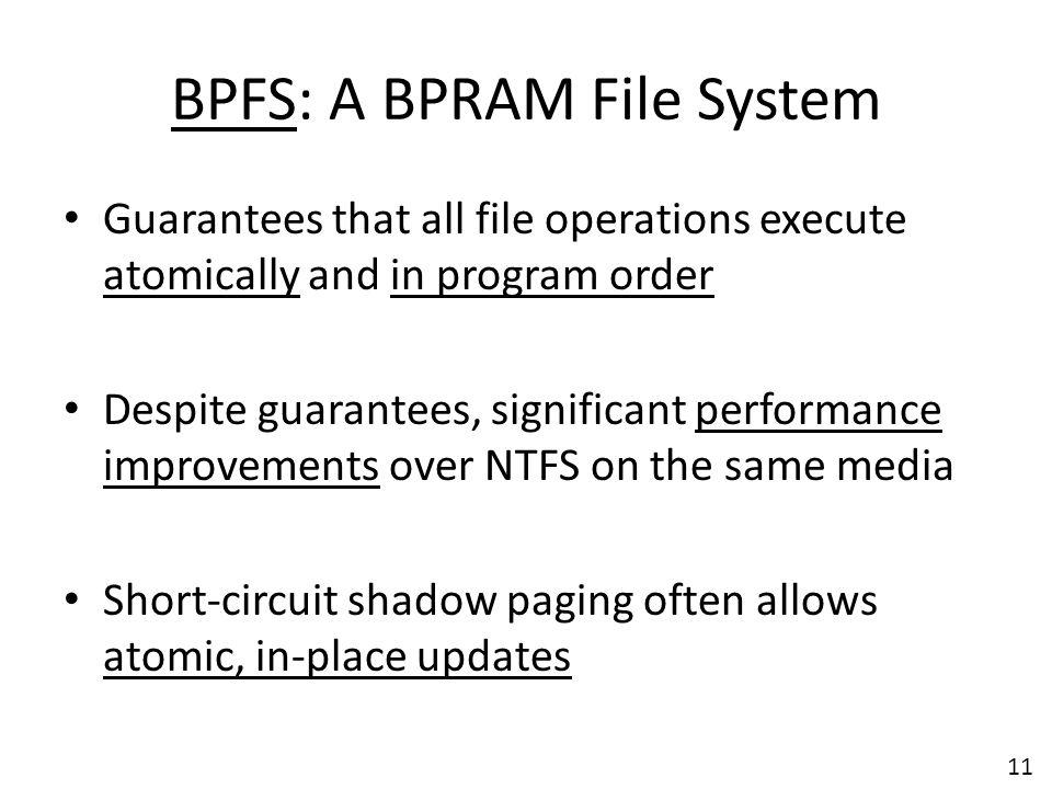 BPFS: A BPRAM File System