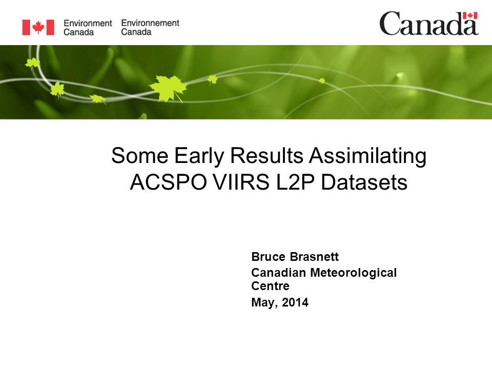 Some Early Results Assimilating ACSPO VIIRS L2P Datasets