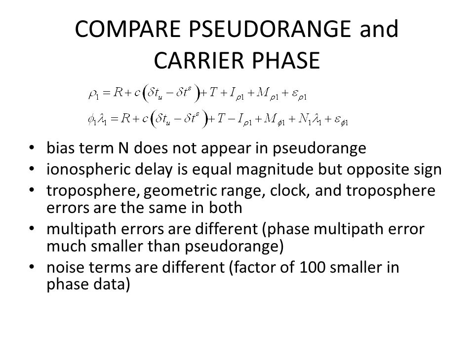 COMPARE PSEUDORANGE and CARRIER PHASE