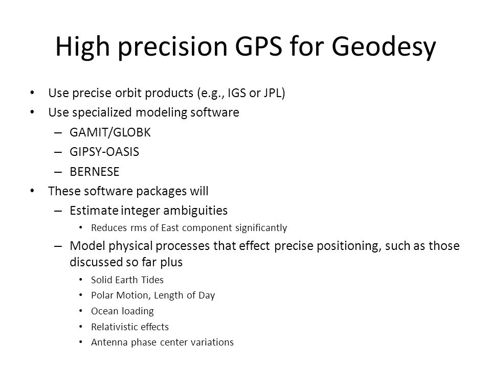 High precision GPS for Geodesy