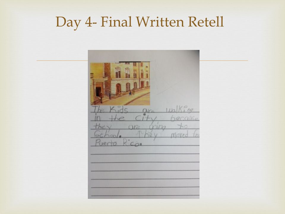 Day 4- Final Written Retell