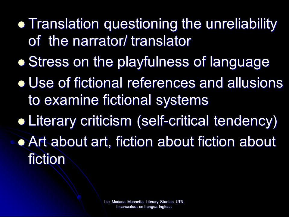 Translation questioning the unreliability of the narrator/ translator