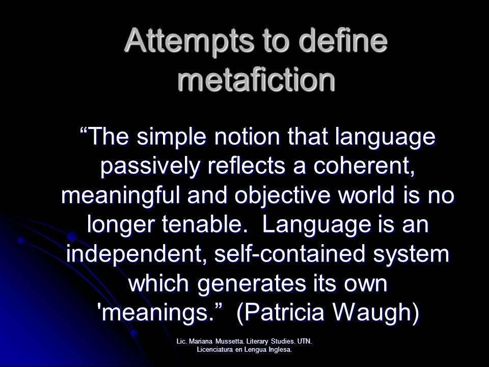 Attempts to define metafiction
