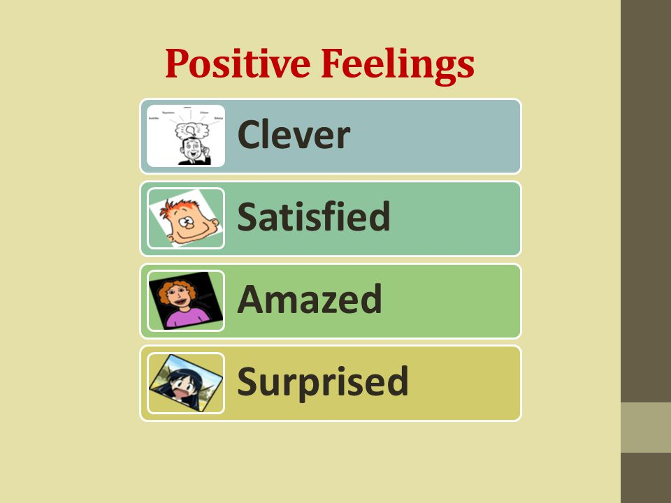 Positive Feelings Clever Satisfied Amazed Surprised