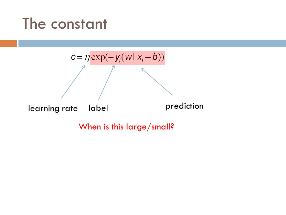 The constant prediction learning rate label When is this large/small