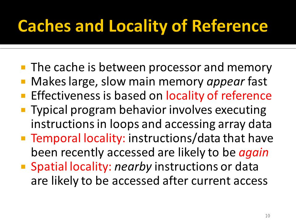 Caches and Locality of Reference