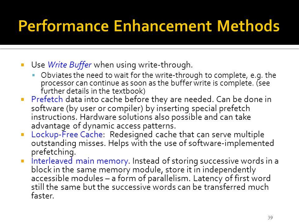 Performance Enhancement Methods