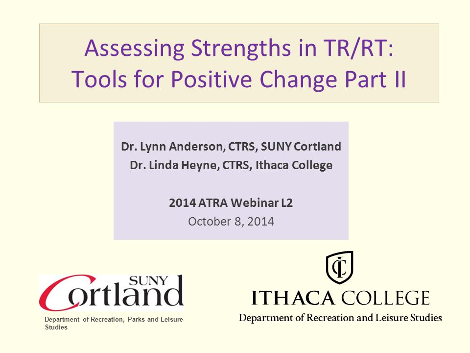 Assessing Strengths in TR/RT: Tools for Positive Change Part II