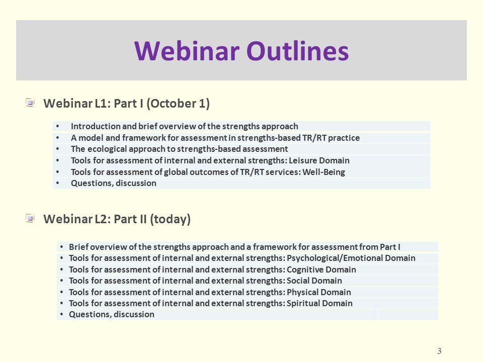 Webinar Outlines Webinar L1: Part I (October 1)