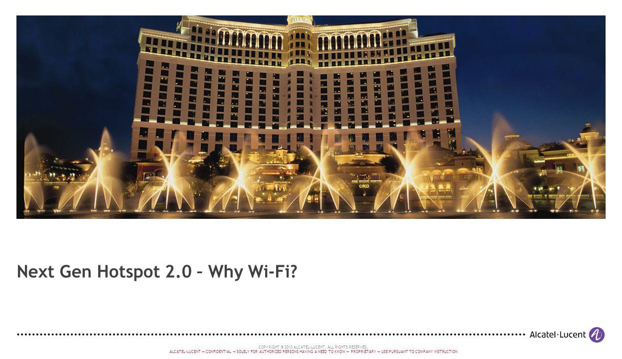Next Gen Hotspot 2.0 – Why Wi-Fi
