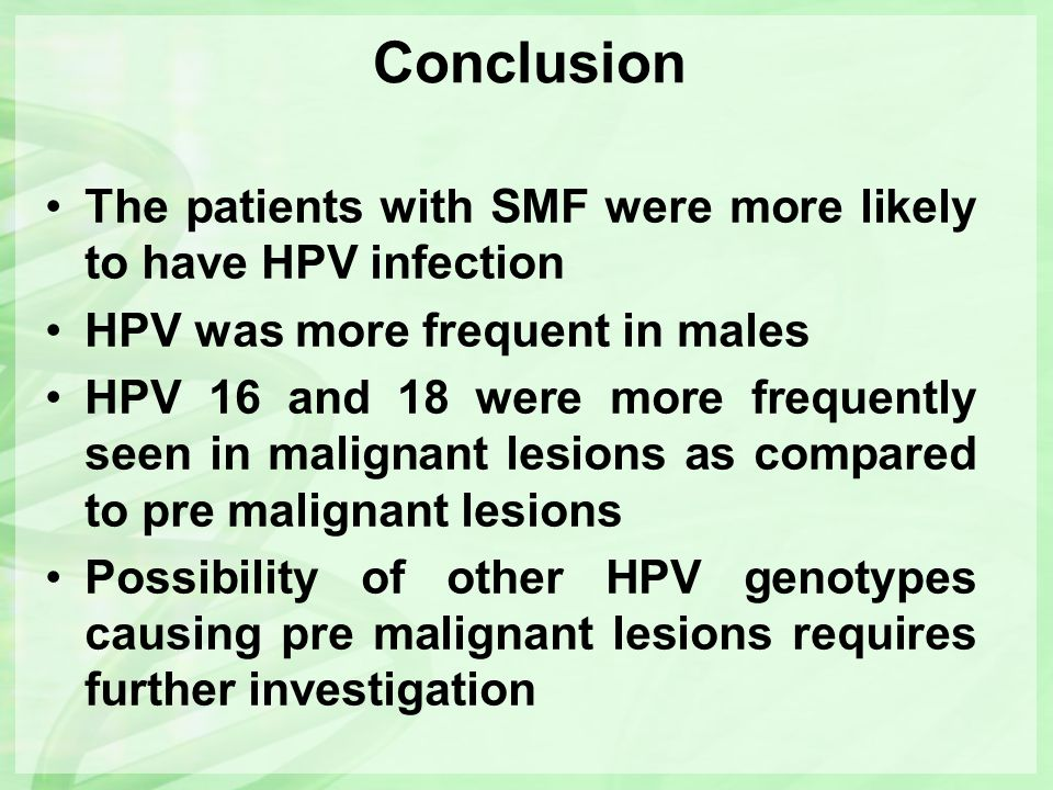 Conclusion The patients with SMF were more likely to have HPV infection. HPV was more frequent in males.
