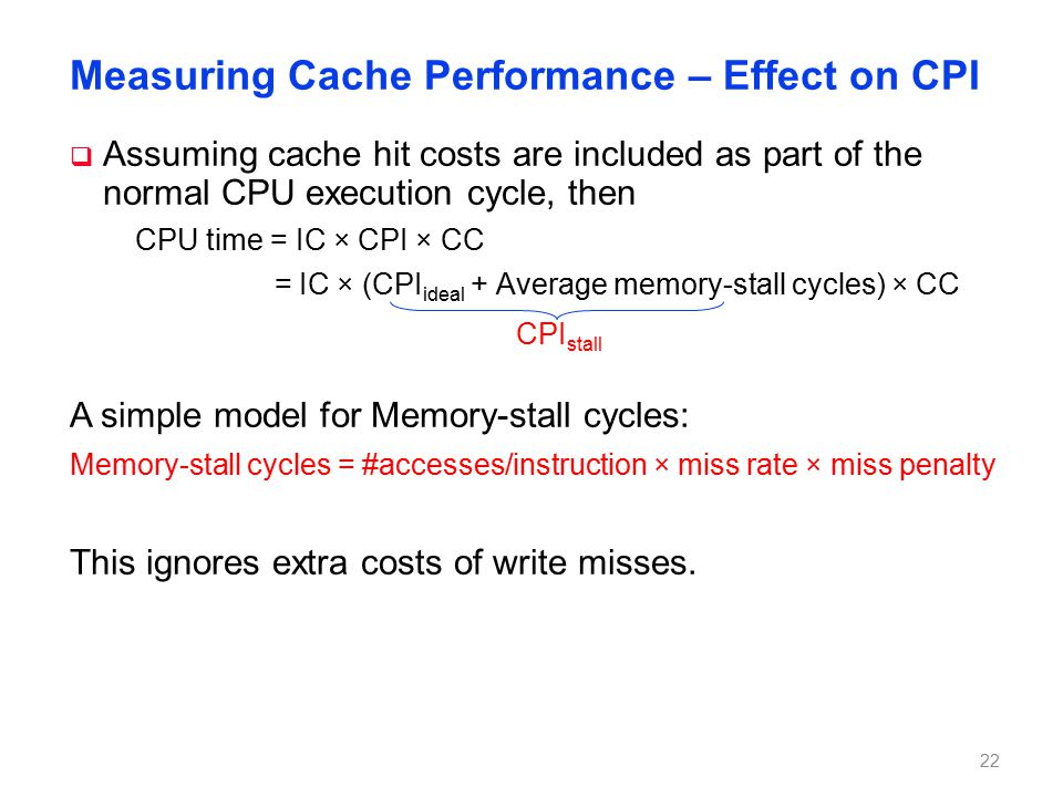 Impacts of Cache Performance