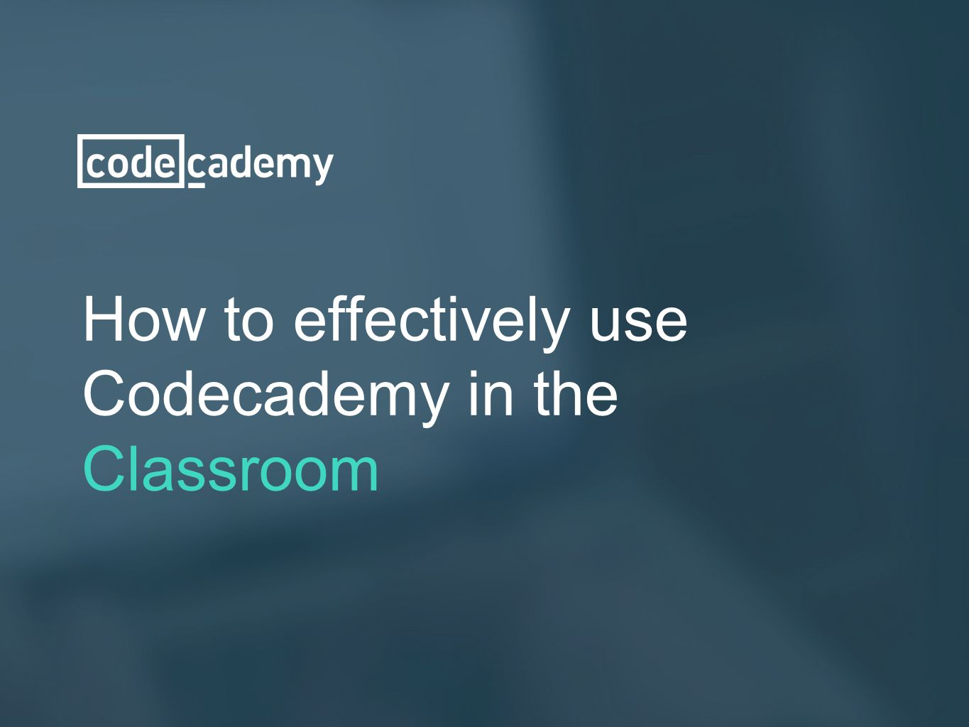How to effectively use Codecademy in the Classroom
