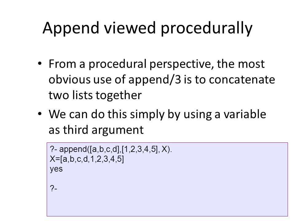 Append viewed procedurally