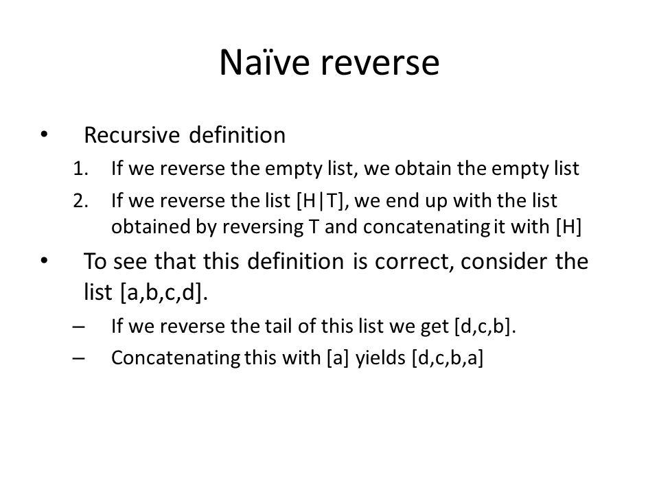 Naïve reverse Recursive definition