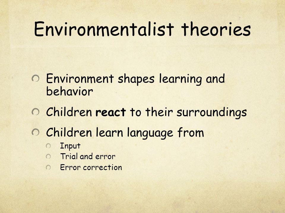 Environmentalist theories