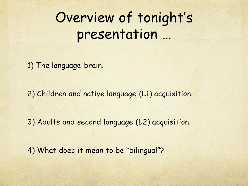 Overview of tonight's presentation …