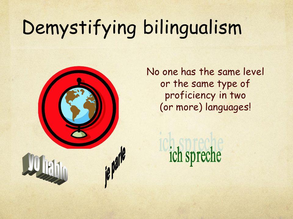 Demystifying bilingualism