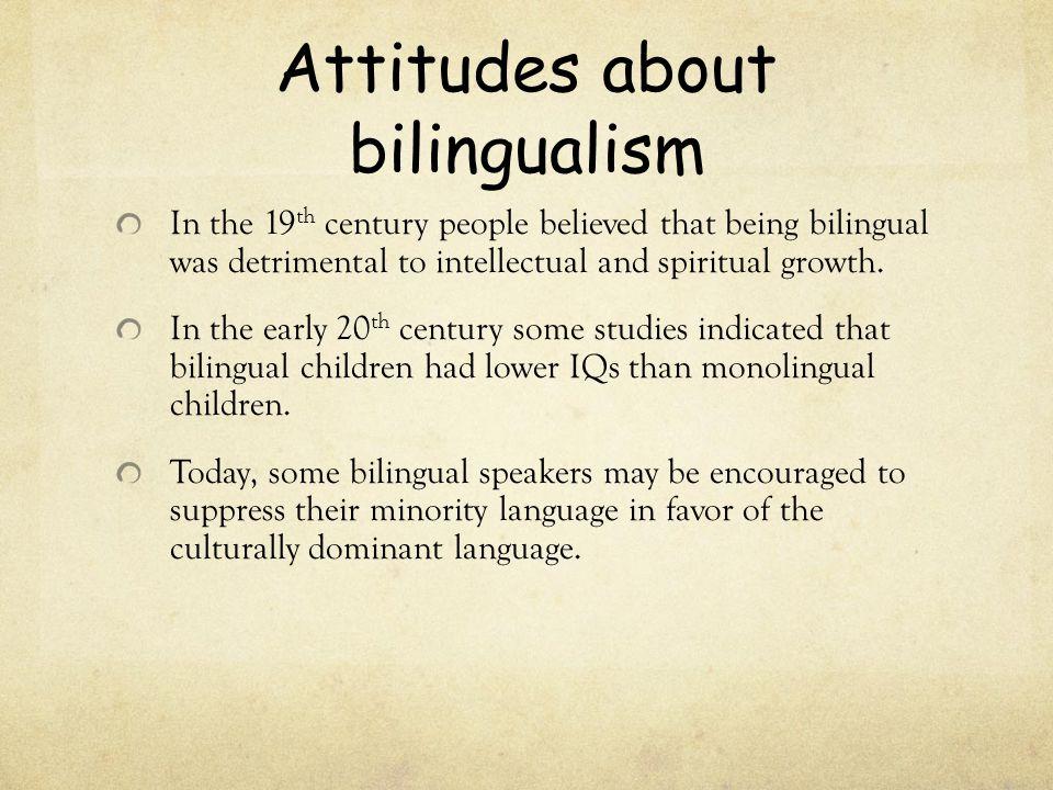 Attitudes about bilingualism