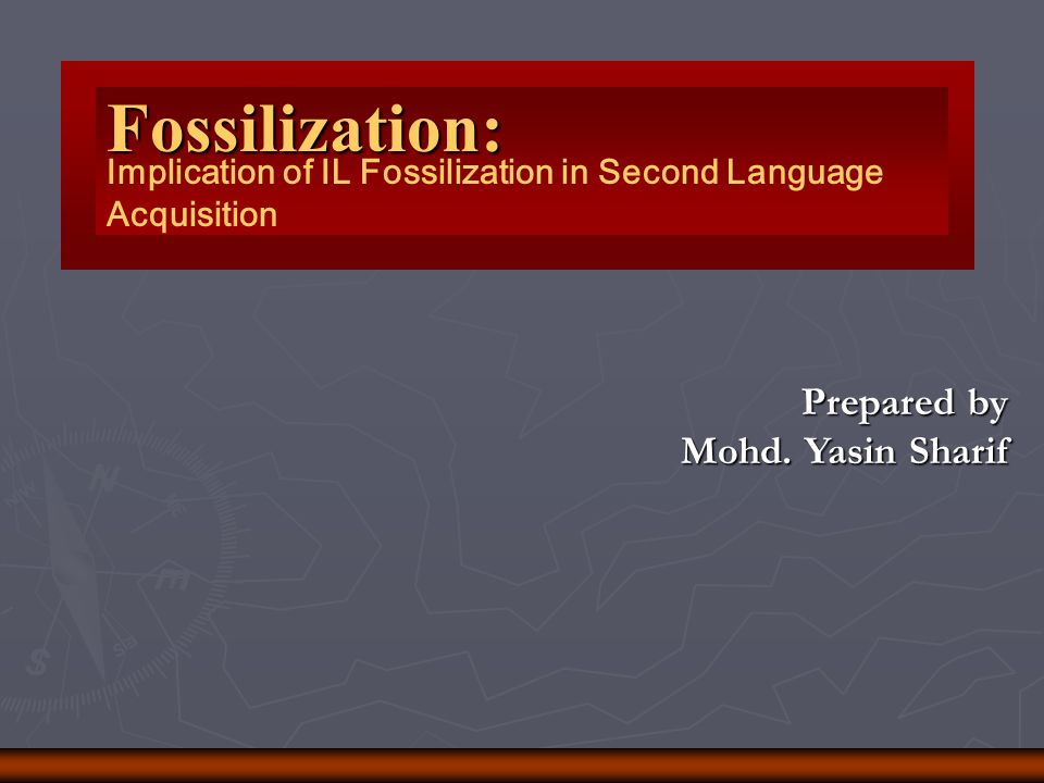 Fossilization: Implication of IL Fossilization in Second Language Acquisition.