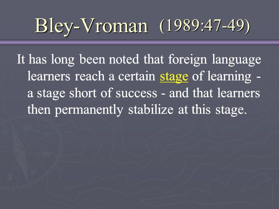 Bley-Vroman (1989:47-49)