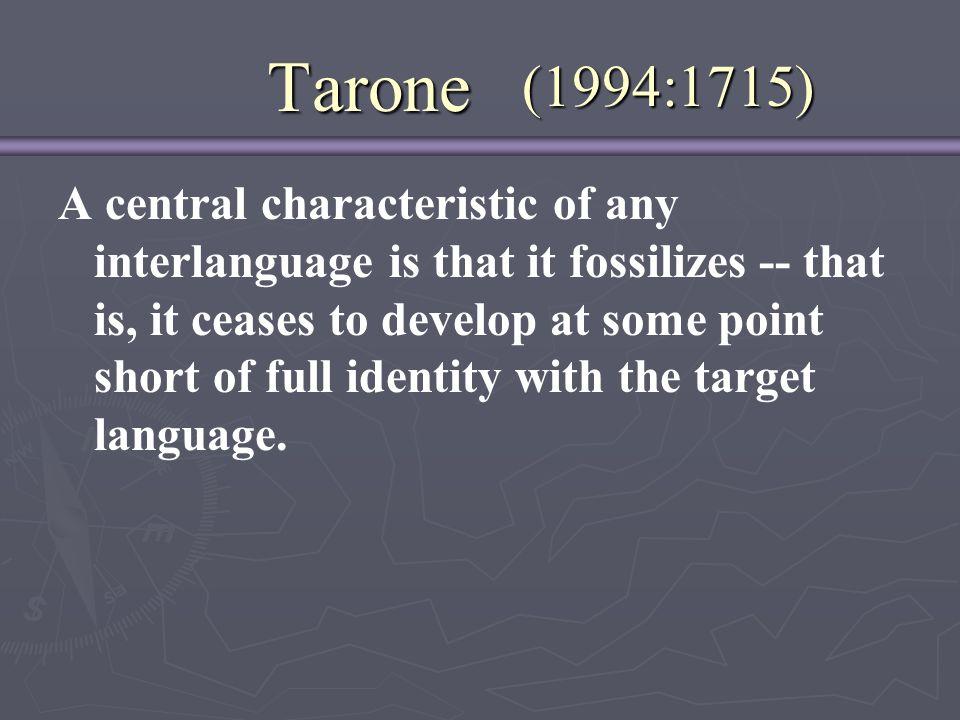 Tarone (1994:1715)
