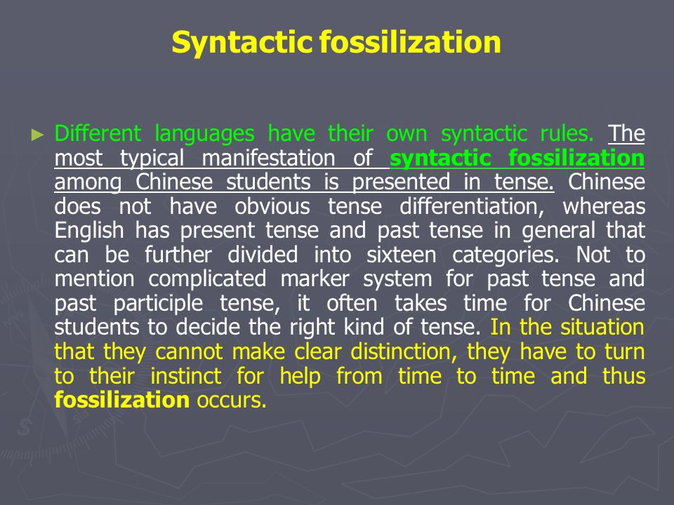 Syntactic fossilization