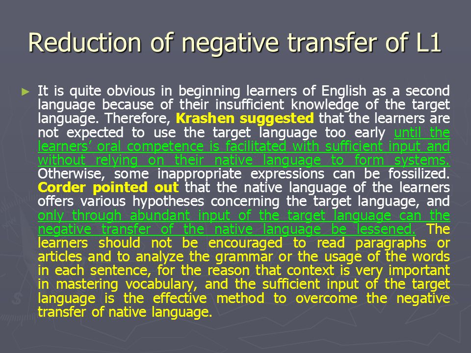 Reduction of negative transfer of L1